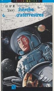 Jean Heidmann et Jean-Claude Ribes - À la recherche des extraterrestres.