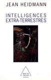 Jean Heidmann - Intelligences extra-terrestres.