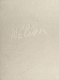 Jean Hélion et Anne Mœglin-Delcroix - Journal d'un peintre (1). Carnets 1929-1984.