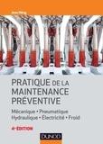Jean Héng - Pratique de la maintenance préventive - 4e éd.