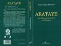 Jean-Henri Brenier - Arataye - La découverte de l'or en Guyane.