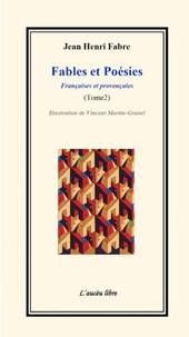 Jean-Henri Fabre - Fables et poésies - Tome 2.