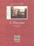 Jean-Henri Fabre - L'Harmas.