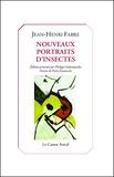 Jean-Henri Fabre - Nouveaux portraits d'insectes.