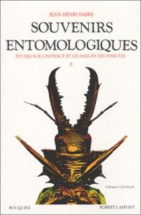 Jean-Henri Fabre - Souvenirs entomologiques - Etudes sur l'instinct et les moeurs des insectes Tome 2.