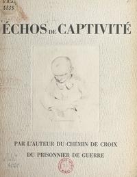 Jean-Henri Michel - Échos de captivité.