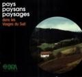 Jean-Henri Teissier et Marc Roux - Pays Paysans Paysages dans les Vosges du sud.