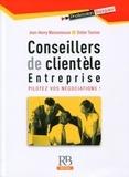 Jean-Henry Maisonneuve et Didier Tomine - Conseillers de clientèle - Entreprise, pilotez vos négociations !.