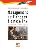 Jean-Henry Maisonneuve et Jean-Yves Morin - Management de l'agence bancaire - Les missions du directeur d'agence.