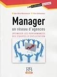 Jean-Henry Maisonneuve et Alain Delhoumeau - Manager un réseau d'agences - Optimisier les performances des équipes d'exploitation.