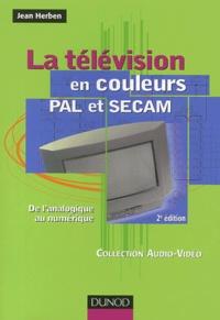 La télévision en couleurs PAL et SECAM - De lanalogique au numérique.pdf