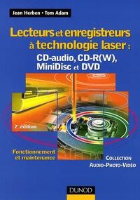 Lecteurs et enregistreurs à technologie laser : CD-audio, CD-R(W), MiniDisc et DVD - Fonctionnement et maintenance.pdf