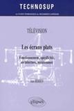 Jean Herben - Les écrans plats - Fonctionnement, spécificités, architecture, maintenance.