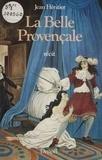 Jean Héritier - La Belle Provençale - Récit.