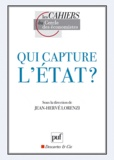 Jean-Hervé Lorenzi - Qui capture l'Etat ?.