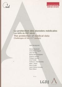 Jean Herveg - La protection des données médicales, les défis du XXIe siècle - Edition français-anglais.
