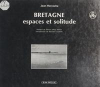 Jean Hervoche et  Ville de Rennes - Bretagne - Espaces et solitude.