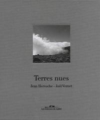 Jean Hervoche et Joël Vernet - Terres nues.