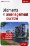 Jean Hetzel - Bâtiments et aménagement durable - Bien-être, vie urbaine et écoquartier.