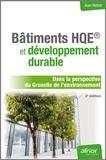 Jean Hetzel - Bâtiments HQE et développement durable - Dans la perspective du Grenelle de l'environnement.