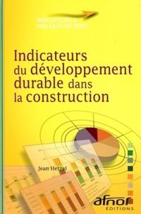 Jean Hetzel - Indicateurs du développement durable dans la construction.
