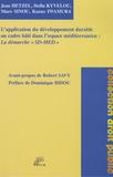 """Jean Hetzel et Stella Kyvelou - L'application du développement durable au cadre bâti dans l'espace Méditerranéen : La démarche """"SD-MED""""."""