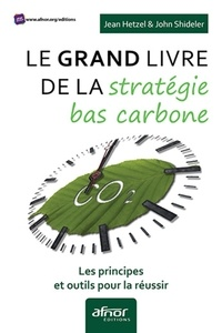Le grand livre de la stratégie bas carbone - Les principes et outils pour la réussir.pdf