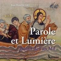 Jean Heuclin - Parole et Lumière autour de l'an Mil.