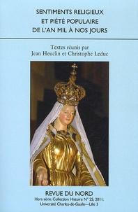 Jean Heuclin et Christophe Leduc - Sentiments religieux et piété populaire de l'an mil à nos jours.