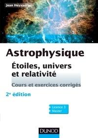 Jean Heyvaerts - Astrophysique - Etoiles, univers et relativité.
