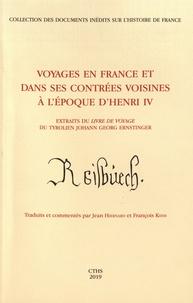 Voyages en France et dans ses contrées voisines à lépoque dHenri IV - Extraits du Livre de voyage du Tyrolien Johann Georg Ernstinger.pdf