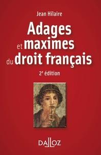 Jean Hilaire - Adages et maximes du droit français.
