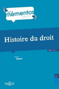 Jean Hilaire - Histoire du droit. Introduction historique au droit et Histoire des institutions publiques.