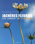 Jean Hincker - Jachères fleuries - Les Landes en couleurs.