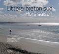 Jean Hincker - Littoral breton sud - Hors saison.
