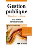 Jean Hindriks - Gestion publique - Théorie et pratique.