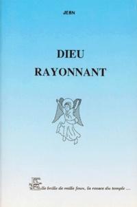 Jean - Histoire de Bibracte - Tome 4, Dieu rayonnant.