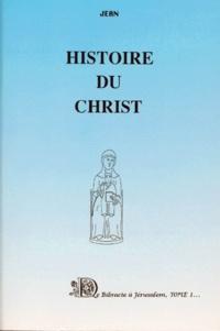 Jean - Histoire du Christ - Tome 1.