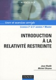 Jean Hladik et Michel Chrysos - Introduction à la relativité restreinte - Cours et exercices corrigés.