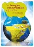 Jean Hladik - Les énergies renouvelables aujourd'hui et demain.