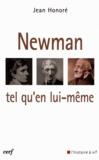 Jean Honoré - Newman tel qu'en lui-même.