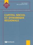Jean Houard et Marc Jacquemain - Capital social et dynamique régionale.