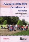 Jean Houssaye - Accueils collectifs de mineurs : recherches.
