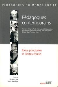 Jean Houssaye - Pédagogues contemporains - Idées principales et textes choisis.