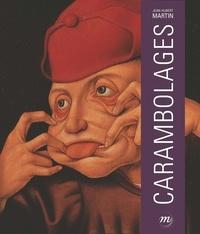 Jean-Hubert Martin - Carambolages.
