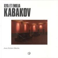 Jean-Hubert Martin - Ilya et Emilia Kabakov.