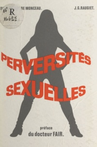 Jean-Hubert Raugiet et  Fair - Perversités sexuelles.