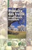 Jean Huet - Produire des fruits en agriculture biologique.