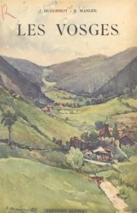 Jean Hugonnot et Robert Mangin - Les Vosges.