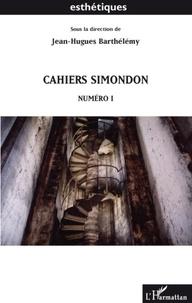 Jean-Hugues Barthélémy - Cahiers Simondon - Numéro 1.
